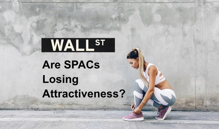 Are SPACs losing attractiveness?