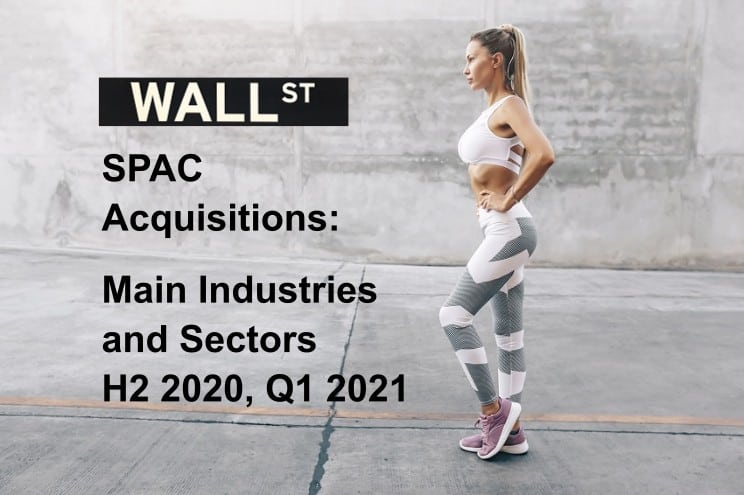 SPAC Acquisition Target Industries
